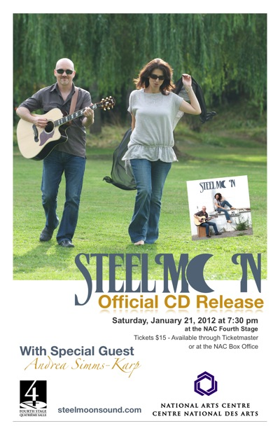 Poster for Steel Moon CD Release Party at the NAC Fourth Stage